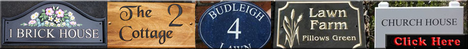 Click here to see a huge range of house signs and name plates