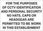 For Purpose Of Identification No Hats Caps Or Headgear