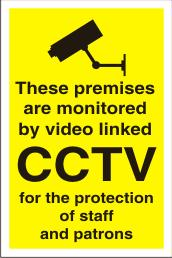 premises monitored by video linked CCTV