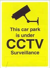 this car park is under CCTV surveillance