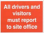 all drivers and visitors must