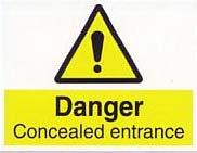 danger concealed entrance