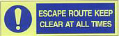 Escape Route Keep Clear At All Times