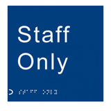 Braille staff only staff