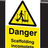 Roll top aluminium Scaffolding incomplete sign- hooks over the scaffolding