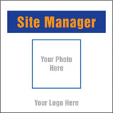 Identify the Site Manager. Sign with photo