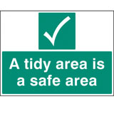A tidy area is a safe area